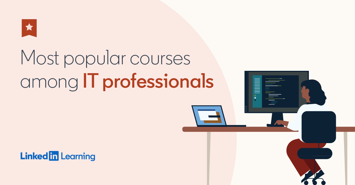 It The 20 Most Popular Linkedin Learning Courses Of The Year