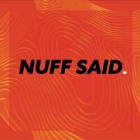 Nuff Said LDN | LinkedIn