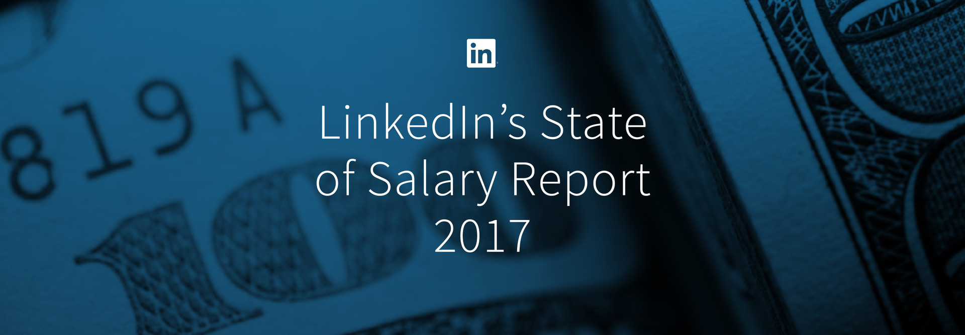 Linkedin S 2017 State Of Salary Report U S