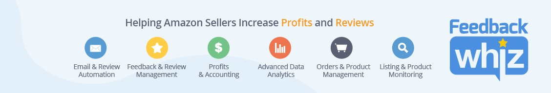 FeedbackWhiz | Amazon Sales Management Software