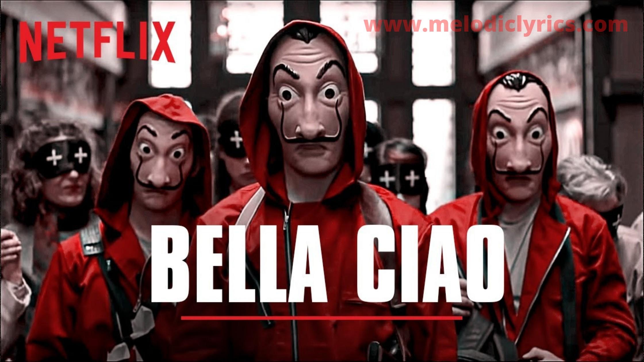 Bella ciao lyrics in English | Hindi | Spanish | la casa de papel | Money  heist lyrics