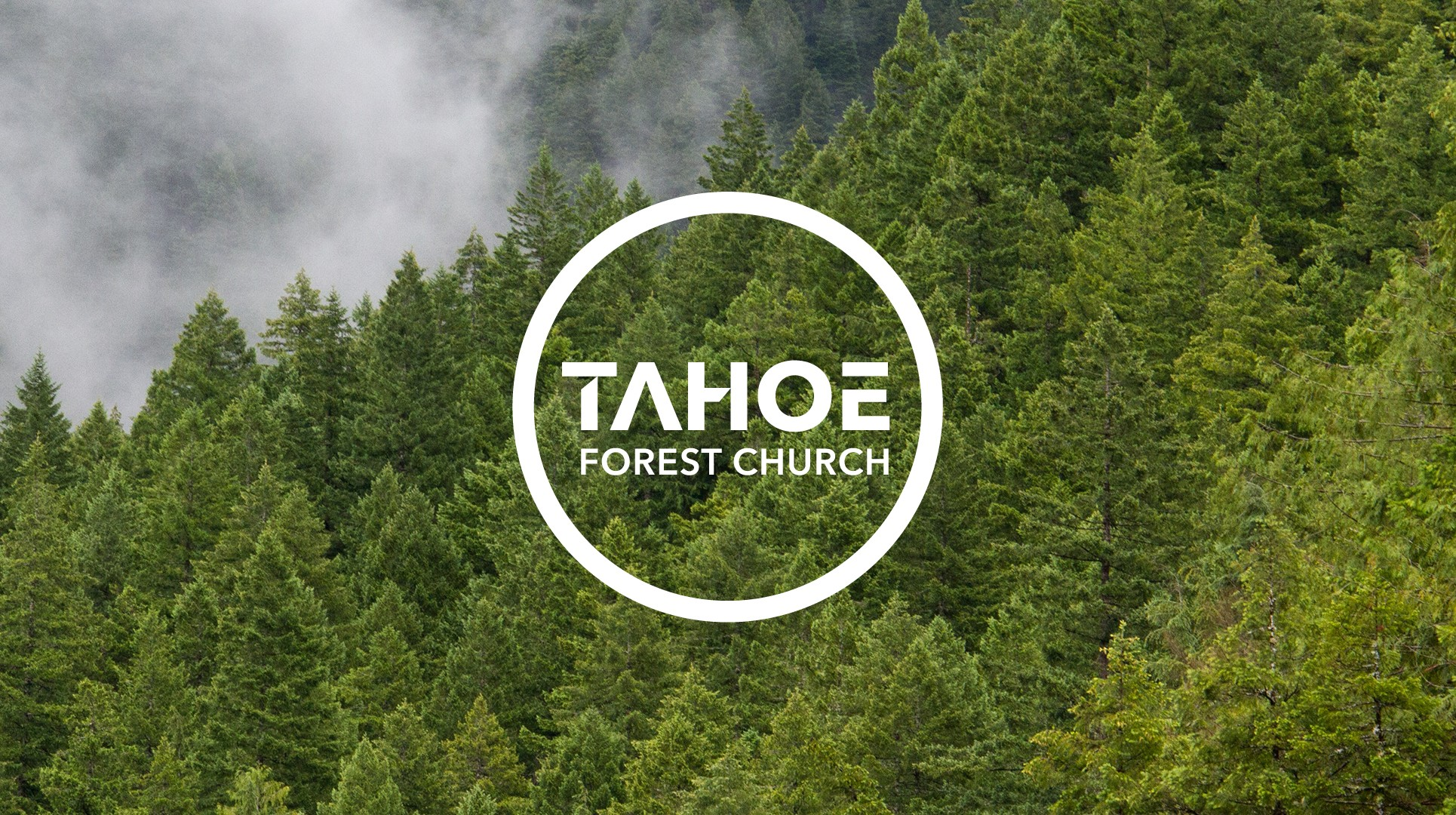 Tahoe Forest Church case study